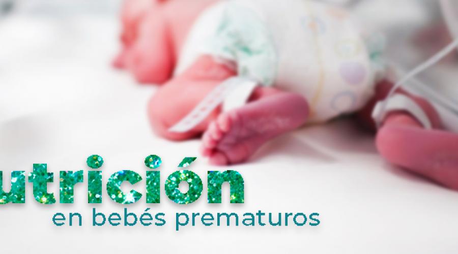 Nutrición en bebés prematuros